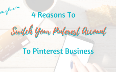 4 Reasons to Switch To a Pinterest Business Account